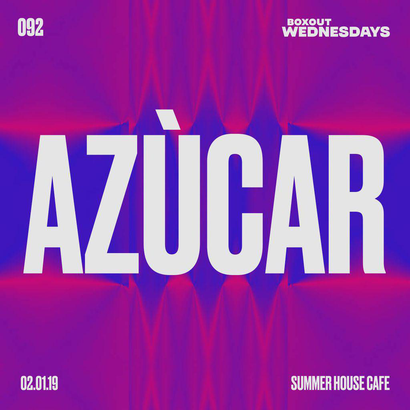 Boxout Wednesdays 092.2 - Azúcar