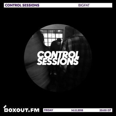 Control Sessions 017 - bigfat