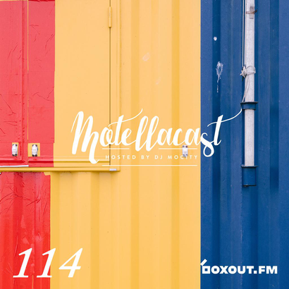 DJ MoCity - #motellacast E114 - now on boxout.fm