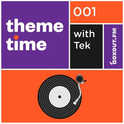 Theme Time 001 - Tek