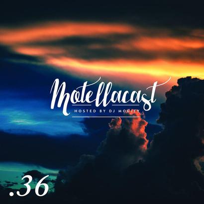 DJ MoCity - #motellacast E36