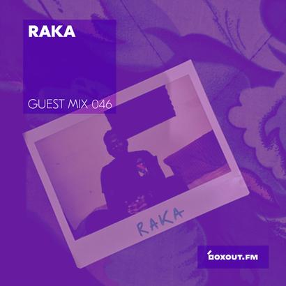 Guest Mix 046 - Raka