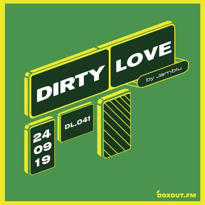 Dirty Love 041 - Jamblu