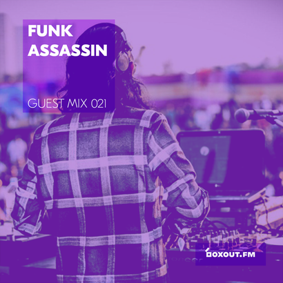 Guest Mix 021 - Funk Assassin