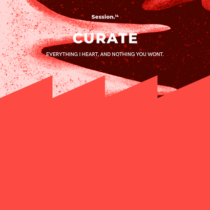 Curate Session 14