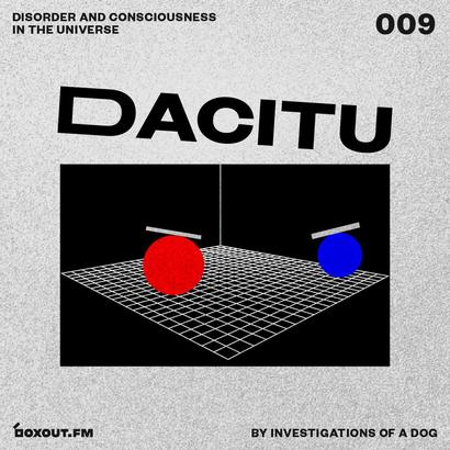 DACITU 009 - Investigations Of A Dog
