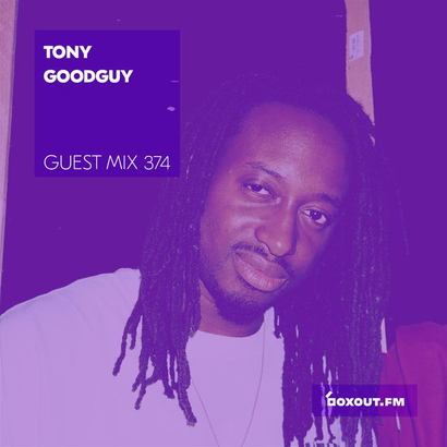 Guest Mix 374 - Tony Goodguy
